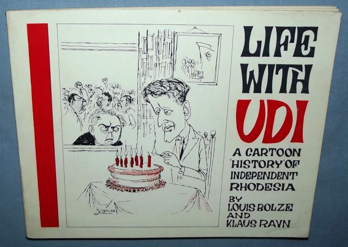 1966 Life With UDI Cartoon History of Independent Rhodesia Booklet